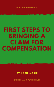 Personal Injury Claim Frist Steps