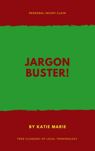 Personal Injury Claim Jargon Buster